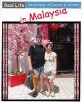Real Life Adventures of Dennis & Arlene in Malaysia2